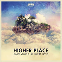 Dimitri Vegas & Like Mike - Higher Place